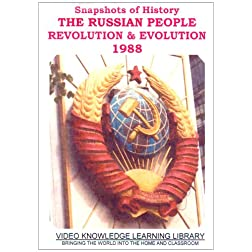 Snapshots of History - The Russian People: Revolution & Evolution 1988