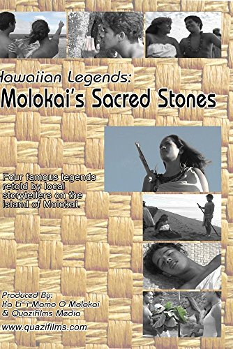 Hawaiian Legends: Molokai's Sacred Stones
