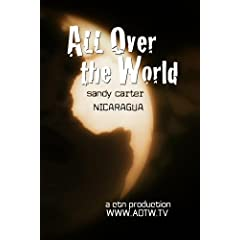 All Over the World: Nicaragua with Sandy Carter