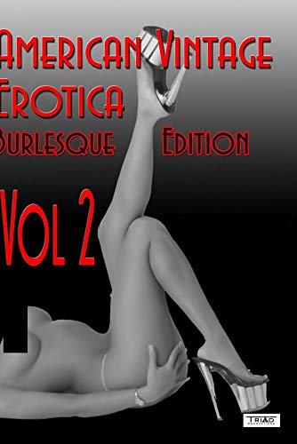 Vintage Erotica (Burlesque Edition) Vol. 2 - 2008