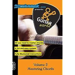 Guitar Works Volume 2 - Mastering Chords