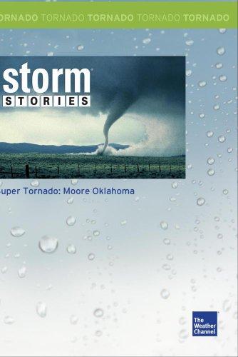 Super Tornado: Moore Oklahoma