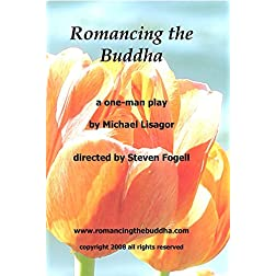 Romancing the Buddha