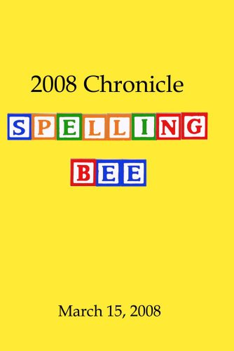 2008 Chronicle Spelling Bee