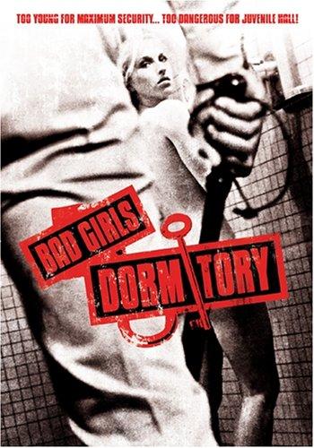 Bad Girls Dormitory
