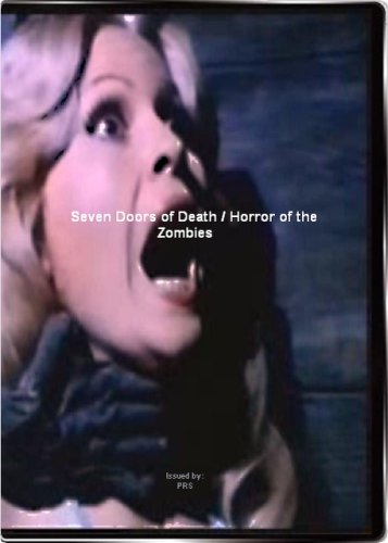 Seven Doors of Death / Horror of the Zombies