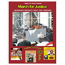 March for Justice-GENARLOW WILSON'S Fight FOR FREEDOM
