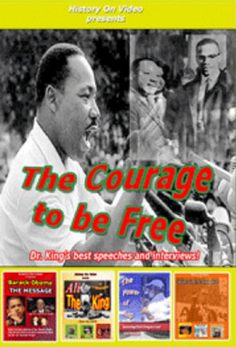 The Courage to be Free with Dr. King