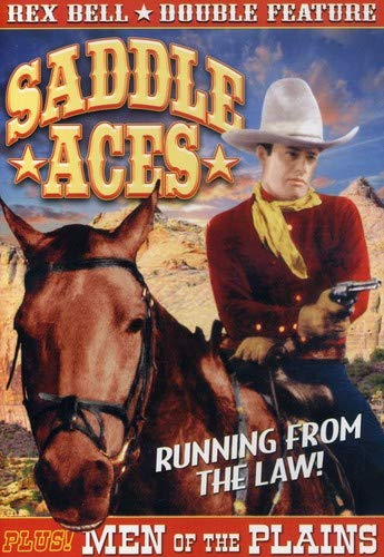 Rex Bell Double Feature: Saddle Aces (1935) / Men of the Plains (1936)