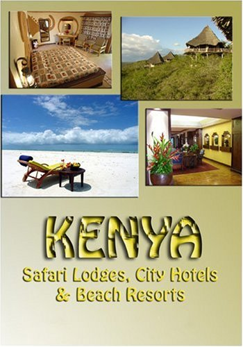 Kenya Safari Lodges, City Hotels & Beach Resorts
