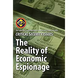 Critical Security Issues: The Reality of Economic Espionage