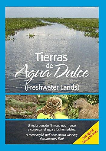 Freshwater Lands / Tierras de agua dulce