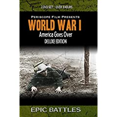 America Goes Over: World War I Newsreels Deluxe Edition (2 Disc Set)