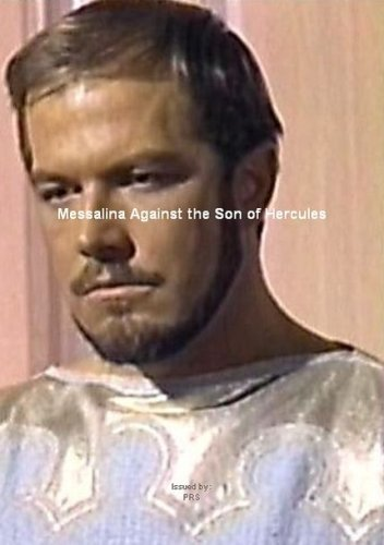 Messalina Against the Son of Hercules