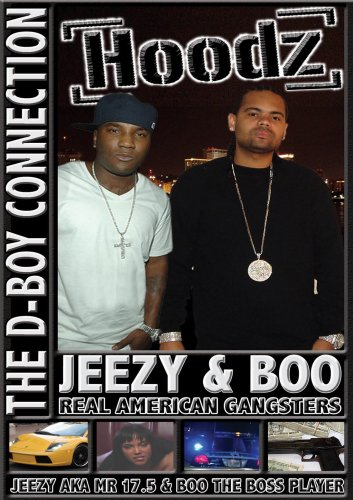 Hoodz DVD Magazine: Jeezy and Their D-Boy Connection