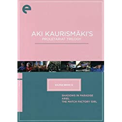 Aki Kaurism�ki's Proletariat Trilogy (Shadows in Paradise / Ariel / The Match Factory Girl)