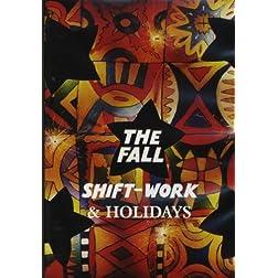 Shiftwork & Holidays