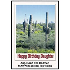 Angel and the badman Widescreen TV: Greeting Card Happy Birthday Daughter