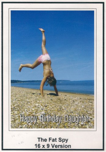 The Fat Spy 16x9 Widescreen Greeting Card: Happy Birthday daughter
