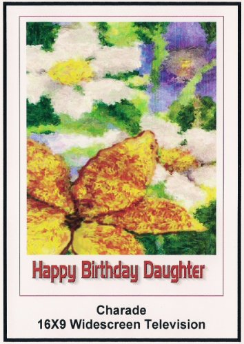 Charade 16x9 Widescreen TV: Greeting Card Happy Birthday daughter