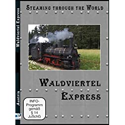 Steaming Through The World Waldviertel Express (PAL)