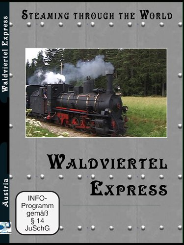 Steaming Through The World Waldviertel Express (PAL)