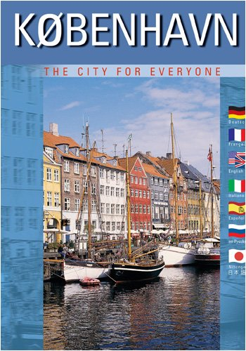 Kobenhavn (Copenhagen) The City for Everyone