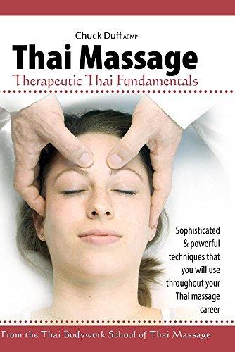 Thai Massage: Therapeutic Thai Fundamentals with Chuck Duff