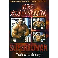 Big Sean Allan: Superhuman Bodybuilding