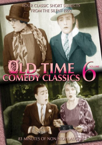 Old Time Comedy Classics, Volume 6