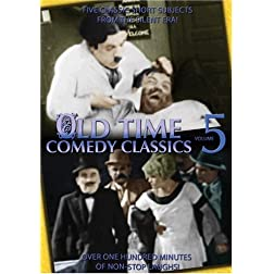 Old Time Comedy Classics, Volume 5