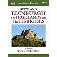 Musical Journey: Scotland - Edinburgh ; The Highlands and The Hebrides