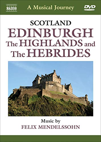 Musical Journey: Scotland - Edinburgh ; The Highlands and The Hebrides
