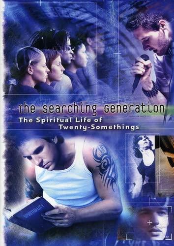 Searching Generation: The Spiritual Life of Twenty-Somethings