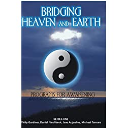 Bridging Heaven & Earth Series 1
