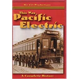 This Was Pacific Electric