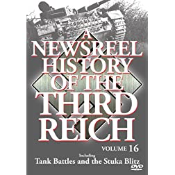 A Newsreel History of the Third Reich Vol. 16