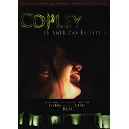 Copley: An American Fairytale