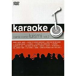 Vol. 2-Karaoke: Canta Como Luis Miguel