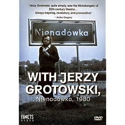 With Grotowski, Nienadowka 1980