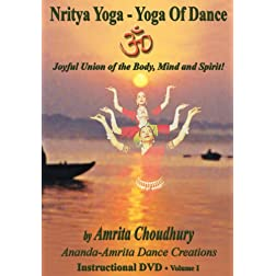 Nritya Yoga - Yoga of Dance!! Volume 1