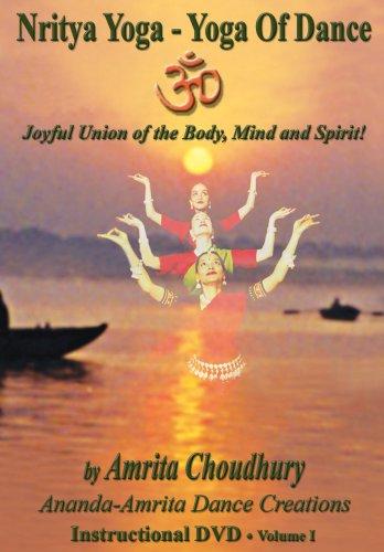 Nritya Yoga - Yoga of Dance!! Volume 1