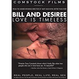 Bill and Desiree: Love Is Timeless (Real People, Real Life, Real Sex series)