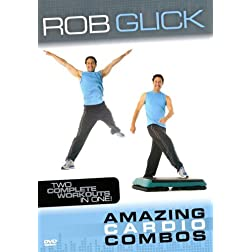 Amazing Cardio Combos with Rob Glick
