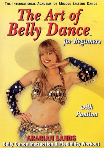 Art of Bellydance for Beginners: Arabian Sands with Paulina