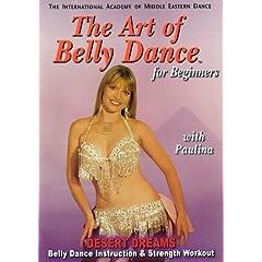 Art of Bellydance For Beginners: Desert Dreams with Paulina