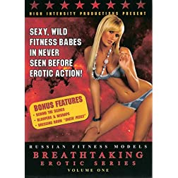 Russian Sexy Fitness Models: Breathtaking Erotic Series Vol. 1