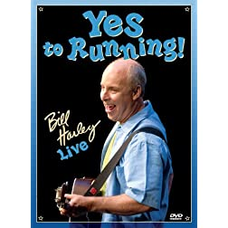 Yes to Running: Bill Harley Live