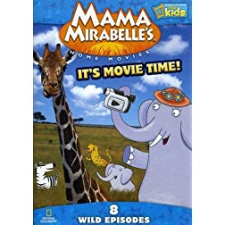 Mama Mirabelle's Home Movies: It's Movie Time