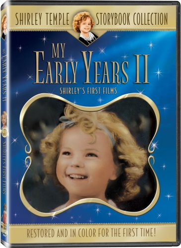 Shirley Temple Early Years Vol. 2 - In COLOR! Also Includes the Original Black-and-White Version which has been Beautifully Restored and Enhanced!